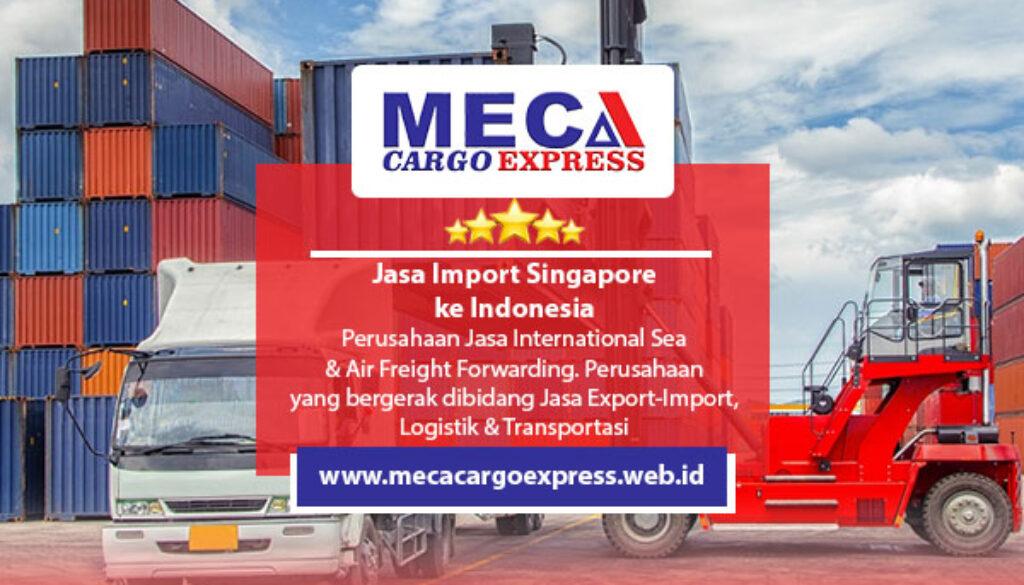 Jasa Import Singapore ke Indonesia